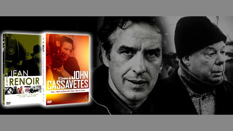 DOIS GRANDES CINEASTAS: JEAN RENOIR E JOHN CASSAVETES